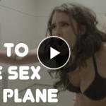 フライト中の飛行機の中で誰にもばれずにセックスする方法が画期的!再生回数700万回突破www